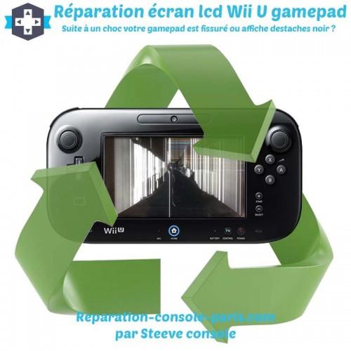 Réparation écran lcd cassé Wii U Gamepad